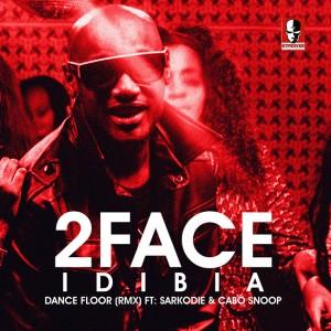 2face - Dance floor remix Ft Sarkodie & Cabo Snoop