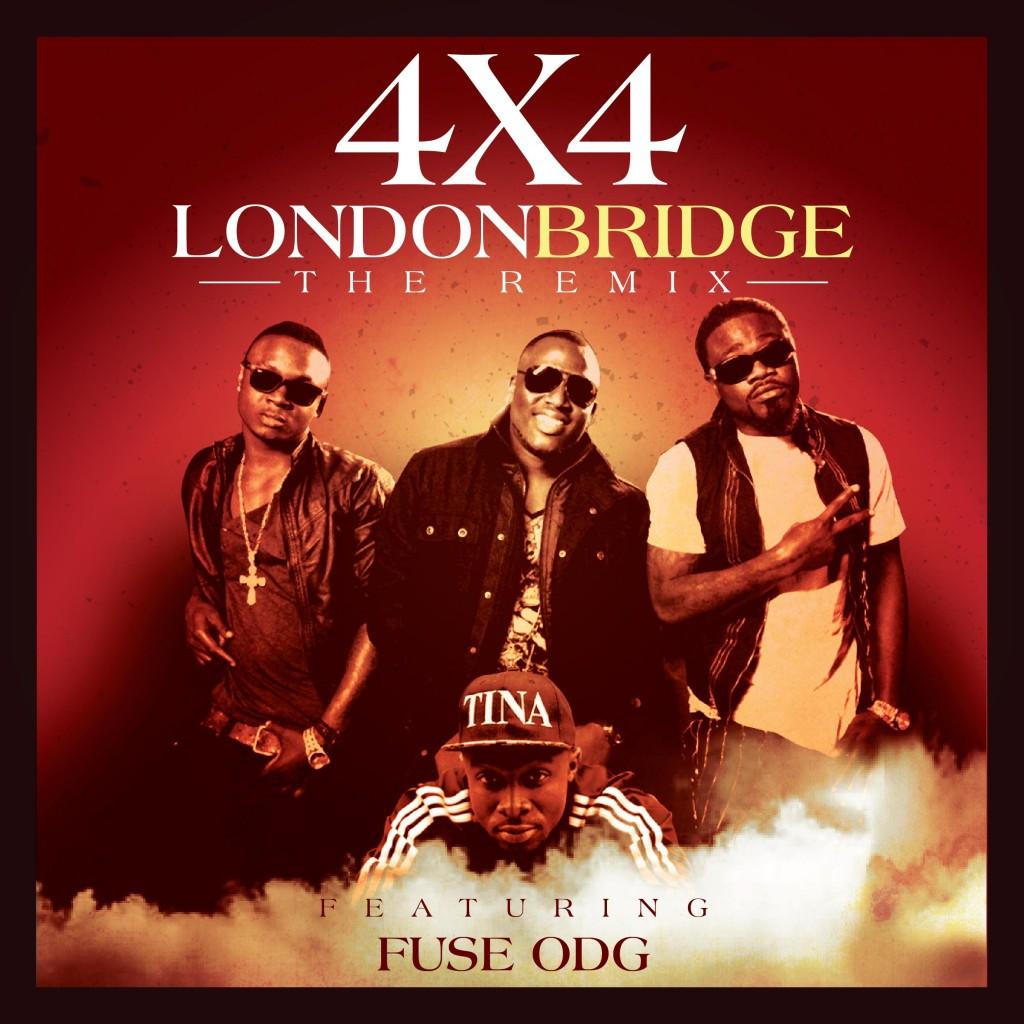 4×4 - London Bridge Remix Ft Fuse ODG (Prod by Nshorna Musik)