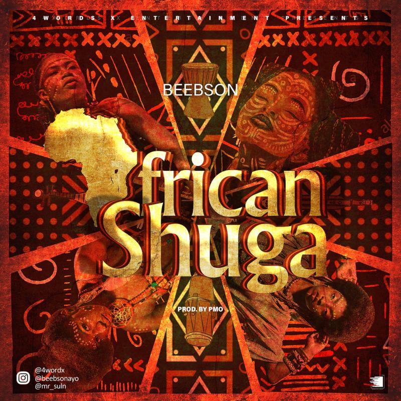 4WORDX Entertainment Presents; Beebson - African Shuga