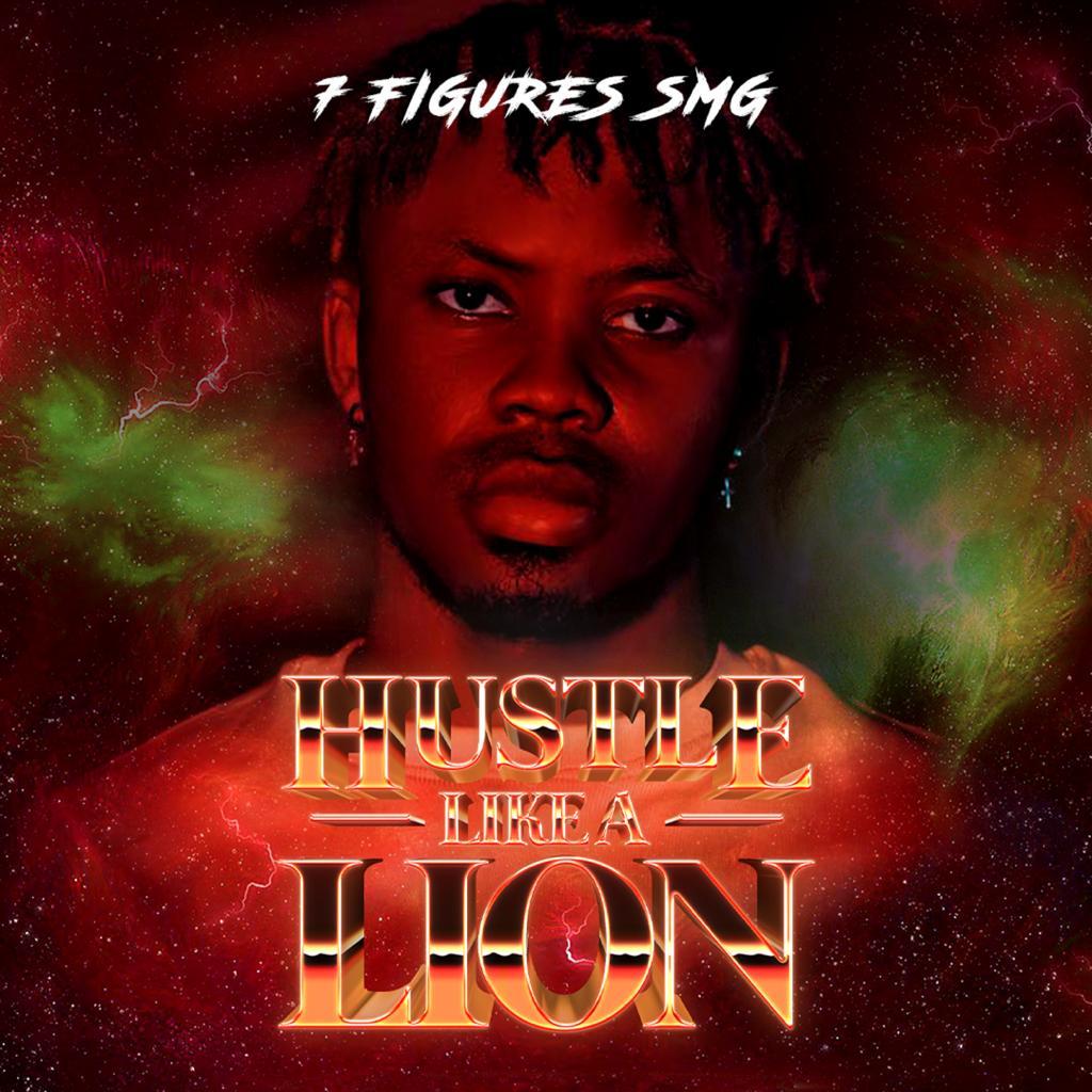 7Figures SMG - Hustle Like a Lion