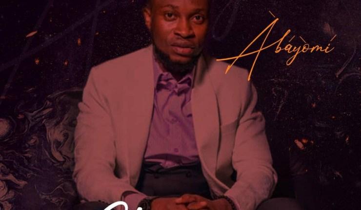 Abayomi - Gba Funmi (Prod. by Emmaolin)