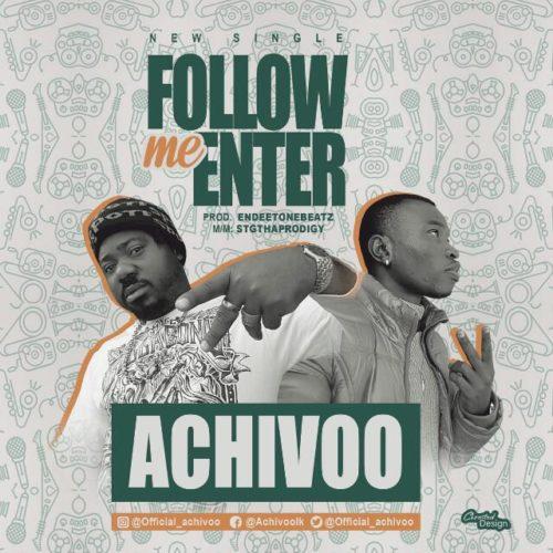 Achivoo - Follow Me Enter