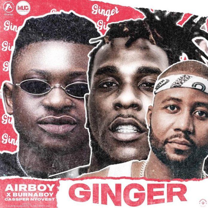 Airboy - Ginger Ft Burna Boy & Cassper Nyovest