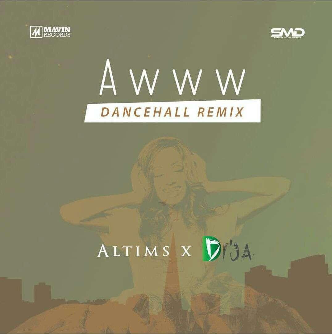 Altims & Di'Ja - Awww (Dancehall Remix)