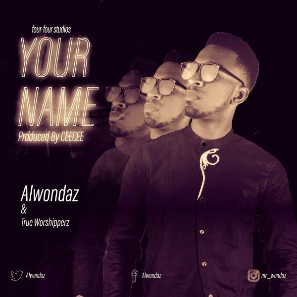 Alwondaz - Your Name