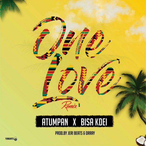 Atumpan - One Love (Remix) Ft Bisa Kdei