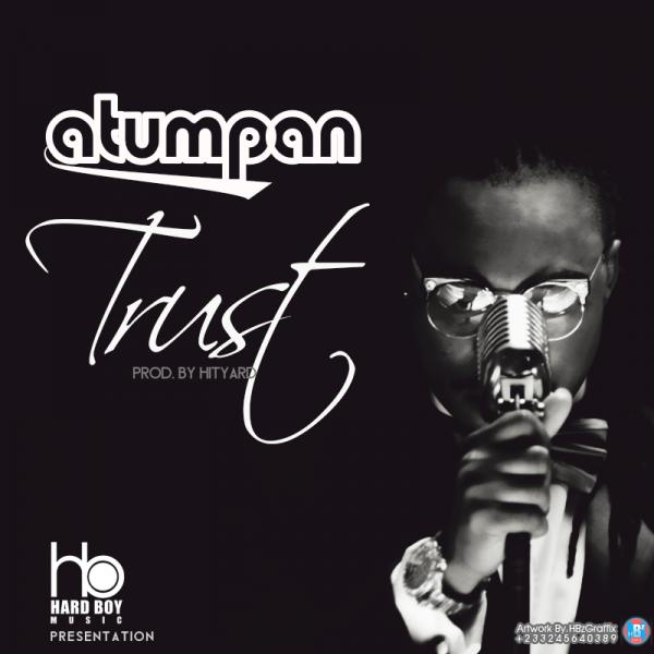 Atumpan - Trust (Prod by Hit Yard)