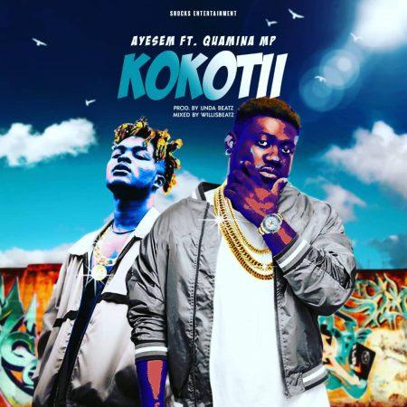Ayesem - Kokotsii (feat. Quamina MP) (Prod By UndaBeat)