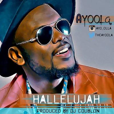 Ayoola - Hallelujah (Prod. DJ Coublon)
