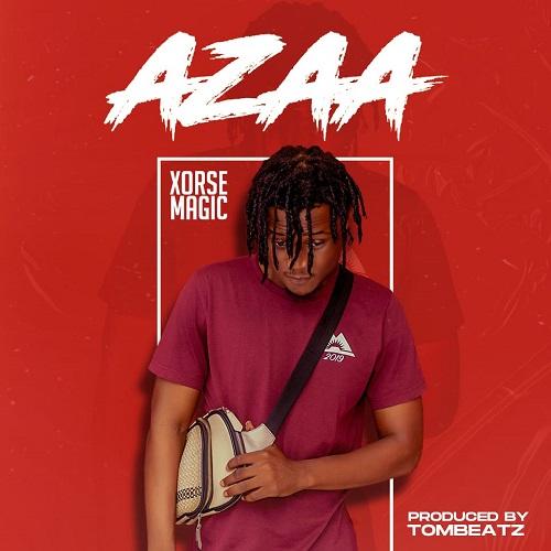 Xorse Magic - Azaa (Prod by Tom Beatz)