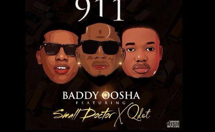 Baddy Oosha - 911 Ft Small Doctor & Qdot