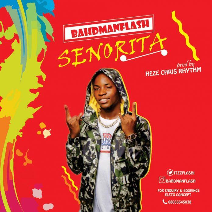 BAHDMANFLASH - SENORITA