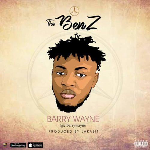 Barry Wayne - The Benz (Prod. By Jakabit)