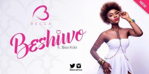 Becca - Beshiwo Ft Bisa Kdei (Prod By KayWa)