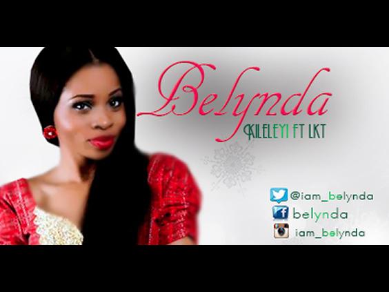 Belynda - Kileleyi Ft LKT