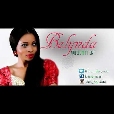 Belynda - Kileleyi (Prod. by Prodo) Ft LKT