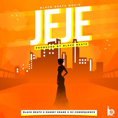 Black Beatz & Dammy Krane & DJ Consequence - Jeje