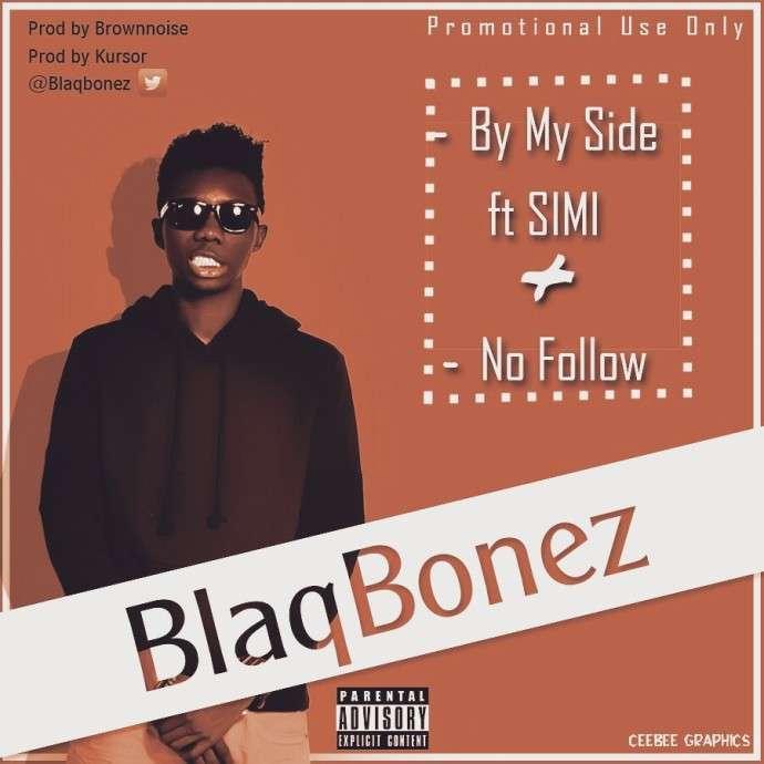 BlaqBonez - By My Side Ft Simi