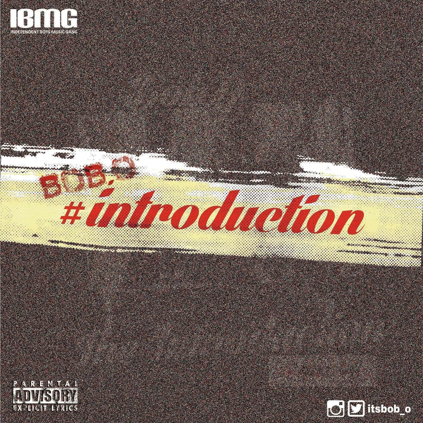 Bob.O - Introduction