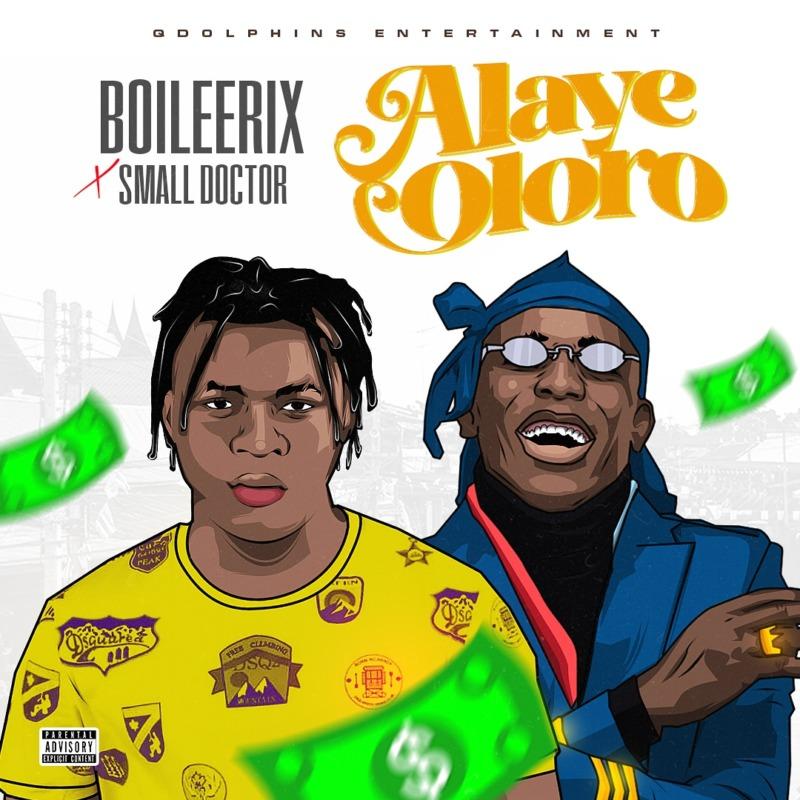 BOILEERIX & Small Doctor - Alaye Oloro