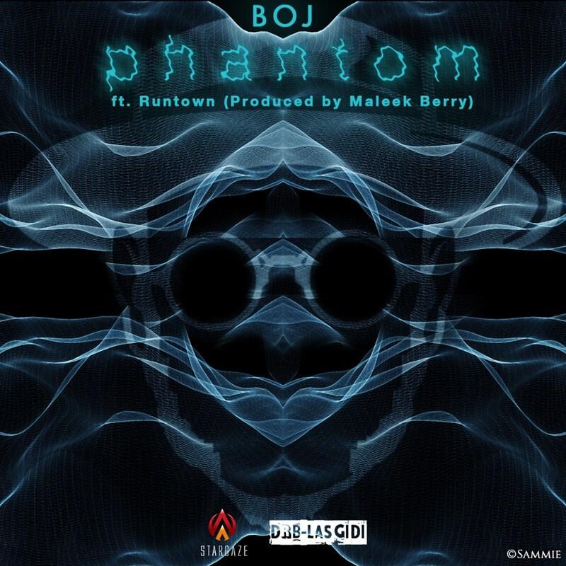 BOJ - Phantom Ft Runtown