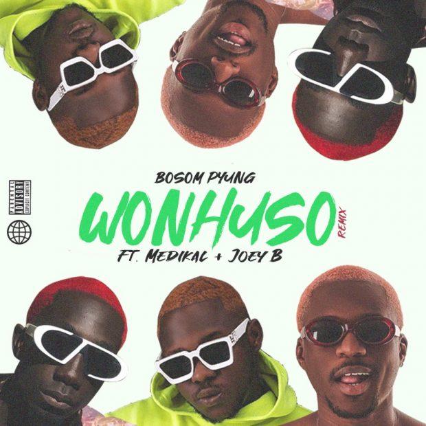Bosom Pyung - Wonhuso (Remix) Ft Medikal & Joey B
