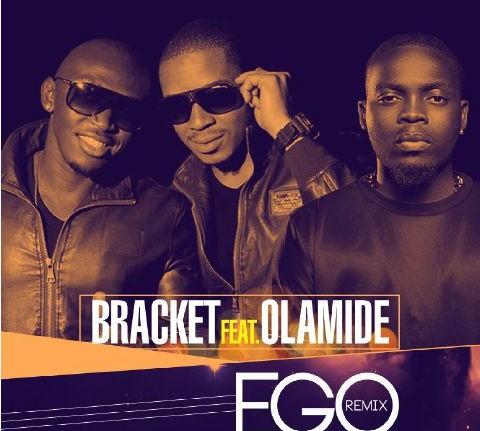 Bracket - Ego (Remix) Ft Olamide