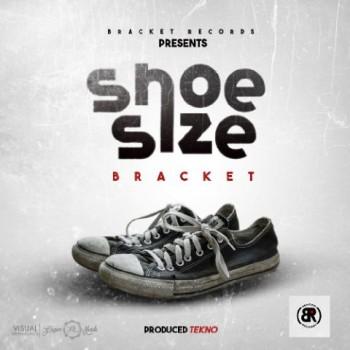 Bracket - Shoe Size (Prod. By Tekno)