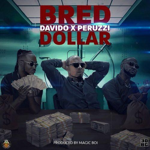 B-Red - Dollar Ft Davido & Peruzzi