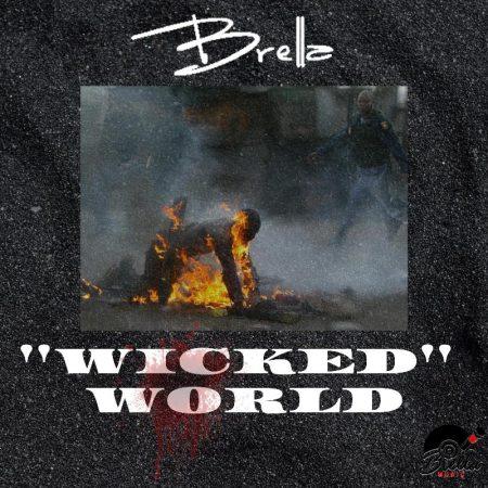 Brella - Wicked World