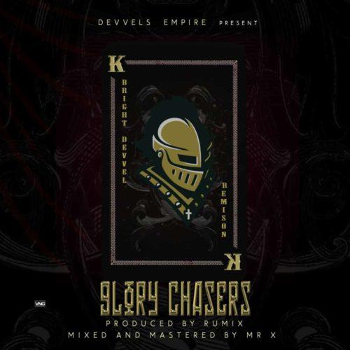 Bright Devvel & Remison - Glory Chaser