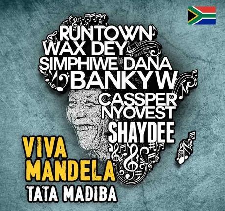 Cassper Nyovest & RunTown & Banky W & Shaydee & Wax Dey & Simphiwe Dana - Viva Mandela