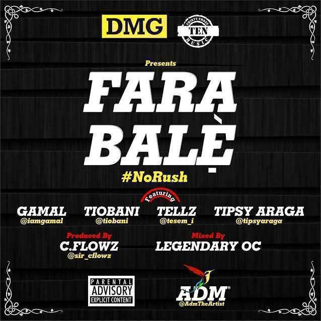 C.Flowz - FARABALE Ft Gamal & Tiobani & Tellz & Tipsy Araga