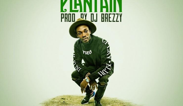 Chizzy - Plantain (Prod. DJ Breezy)