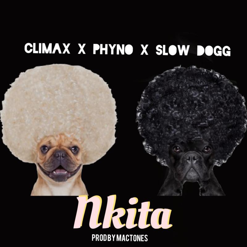 Climax - Nkita Ft Phyno & Slowdog