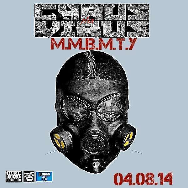 Cyrus Tha Virus - M.M.B.M.T.Y (Prod. by DJ Fatality) Ft ChaCha