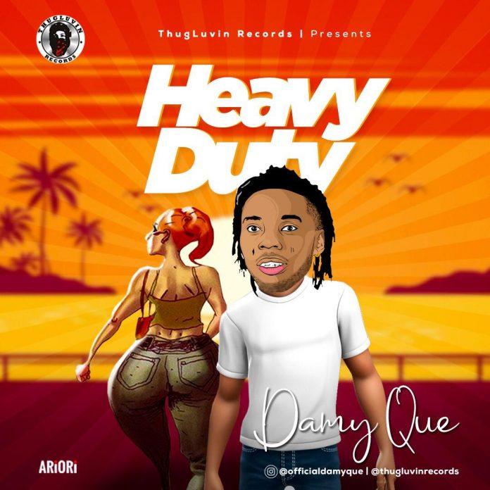 DamyQue - Heavy Duty