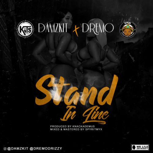 Damzkit & Dremo - Stand In Line