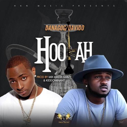 Danagog & Davido - Hookah (Prod by Masta Garzy x Kiddominant)