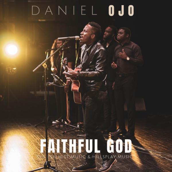 Daniel Ojo - Faithful God