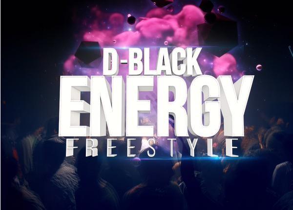 D-Black - Energy (Freestyle)