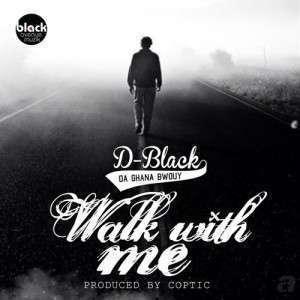 D-Black - Walk With Me