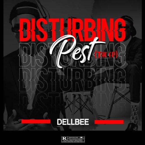 Dellbee - Disturbing Pest EP