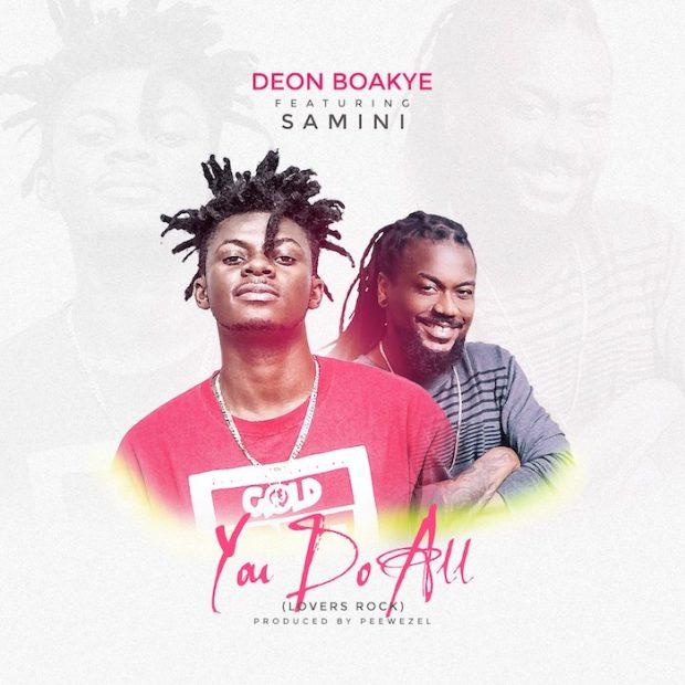 Deon Boakye - You Do All Ft Samini (Prod. by Peewezel)