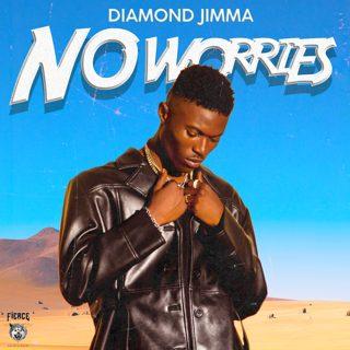Diamond Jimma - No Worries