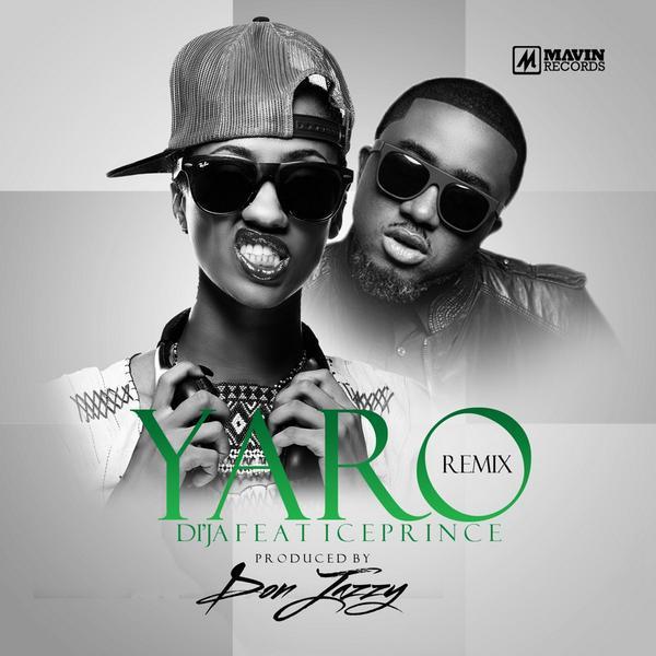 Di'Ja - Yaro (Remix) Ft Ice Prince