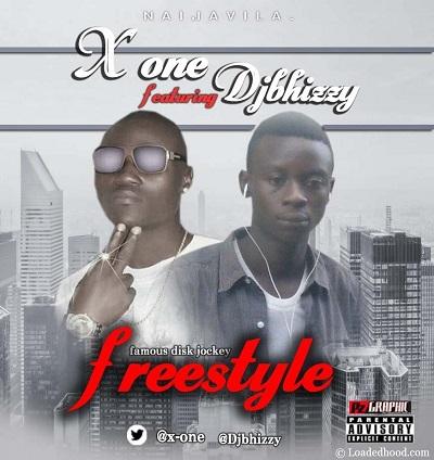 DJ Bhizzy - Freestyle Ft X-One