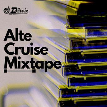 DJ Dewik - Alte Cruise Mixtape