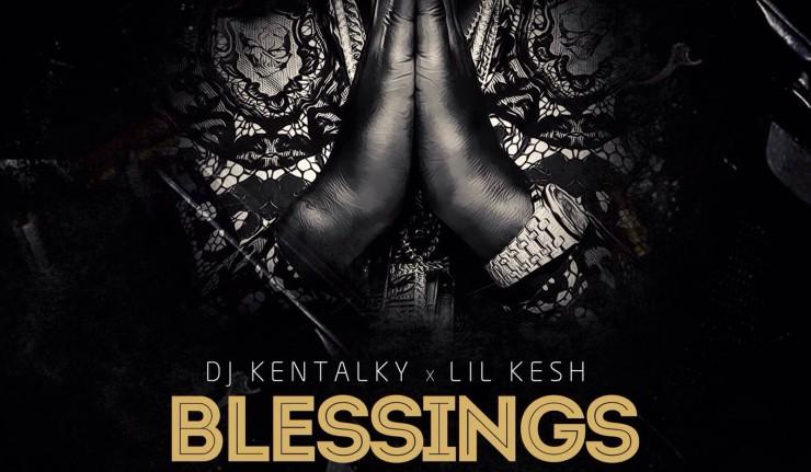 DJ Kentalky - Blessings Ft Lil Kesh