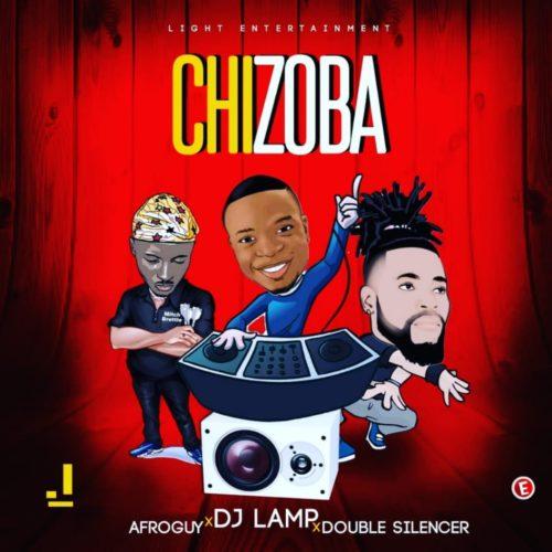 DJ Lamp - Chizoba f. Afro-Guy & Double Silencer